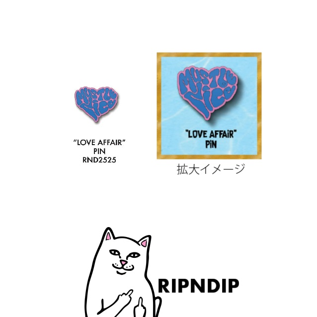 RIPNDIP リップンディップ Love Affair Pin