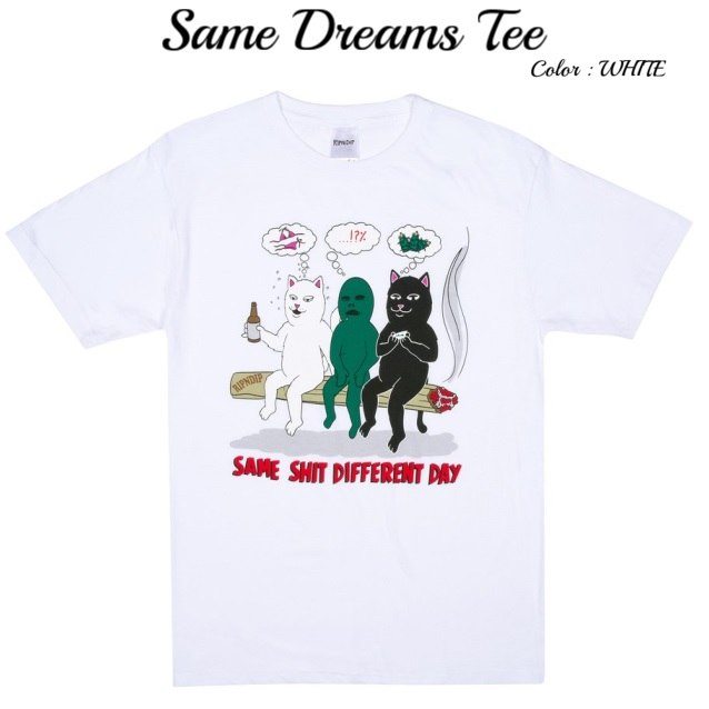 RIPNDIP リップンディップ Same Dreams Tee