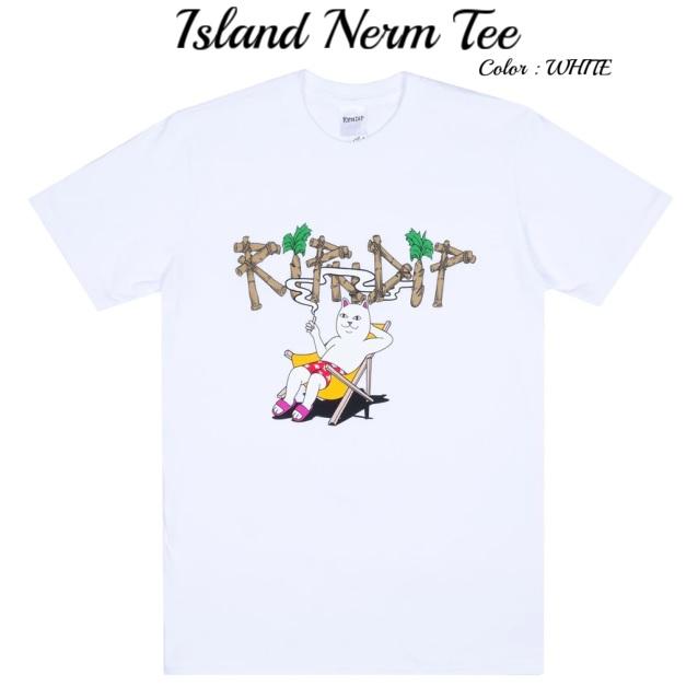 RIPNDIP リップンディップ Island Nerm Tee