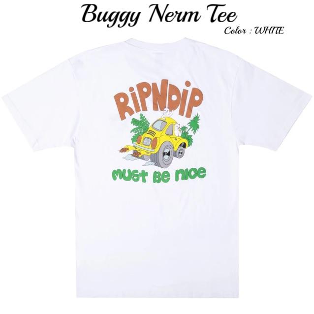 RIPNDIP リップンディップ Buggy Nerm Tee