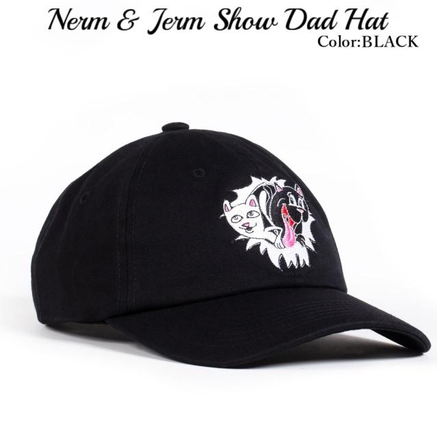 RIPNDIP リップンディップ Nerm & Jerm Show Dad Hat