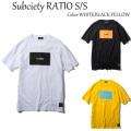 SUBCIETY サブサエティー RATIO S/S