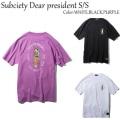 SUBCIETY サブサエティー Dear president