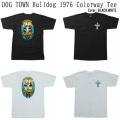 DOG TOWN ドッグタウン Bull Dog 76