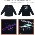 "ROLLING CRADLE ローリングクレイドル RCxWWE THE UNDER TAKER LONG-Tee ""DEAD MAN FOREVER"""