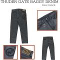 ROLLING CRADLE ローリングクレイドル THUDER GATE BAGGY DENIM