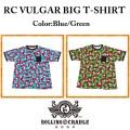 ROLLING CRADLE ローリングクレイドル RC VULGAR BIG T-SHIRT