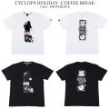 ROLLING CRADLE ローリングクレイドル CYCLOPS HOLIDAY -COFFEE BREAK-