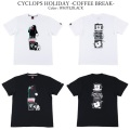 ROLLING CRADLE ローリングクレイドル CYCLOPS HOLIDAY -COFFEE BREAK-