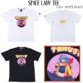 ROLLING CRADLE ローリングクレイドル SPACE LADY TEE