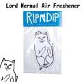RIPNDIP リップンディップ Lord Nermal AirFresheener