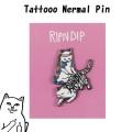 RIPNDIP リップンディップ Tattoo Nermal Pin