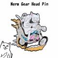RIPNDIP リップンディップ Nerm Gearhead Pin