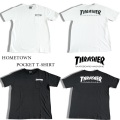 セール20%オフ THRASHER スラッシャー HOMETOWN POCKETT-SHIRT