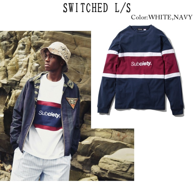 SUBCIETY サブサエティー SWITCHED L/S