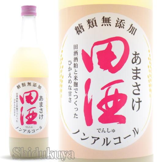 青森県 田酒【でんしゅ】あま酒 糖類無添加 ノンアルコール 750g