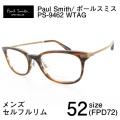 メンズ メガネフレーム Paul Smith PS9462 WTAG