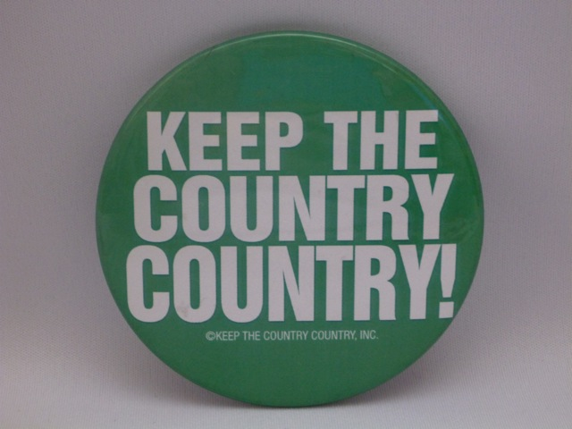 KEEP THE COUNTRY COUNTRY !