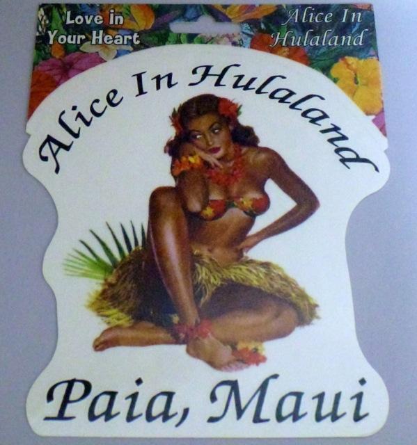 Alice In Hulaland Paia Maui