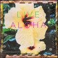 LIVE ALOHA HIBISCUS