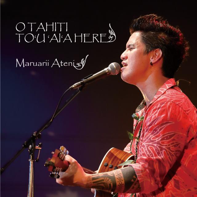 Maruarii Ateni [O TAHITI TO'U 'AI'A HERE]