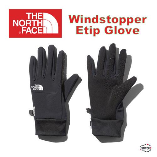 THE NORTH FACE ザ ノース フェイス Windstopper Etip Glove NN61915 ウィンドストッパーイーチップグローブ 手袋 正規取扱店