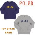 POLeR stuff(ポーラー) IVY STATE CREW 21250008 メンズ キャンプ アウトドア クルー スウェット