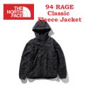 THE NORTH FACE ザ ノース フェイス 94 RAGE Classic Fleece Jacket NL71961  94レイジクラシックフリースジャケット ユニセックス 正規取扱店