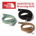 THE NORTH FACE ザノースフェイス NORTHTECH Weaving Belt NN21960 ノーステックウェービングベルト ユニセックス 正規取扱店
