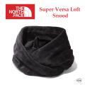 THE NORTH FACE ザ ノース フェイス Super Versa Loft Snood NN71901 スーパーバーサロフトスヌード ユニセックス 正規取扱店