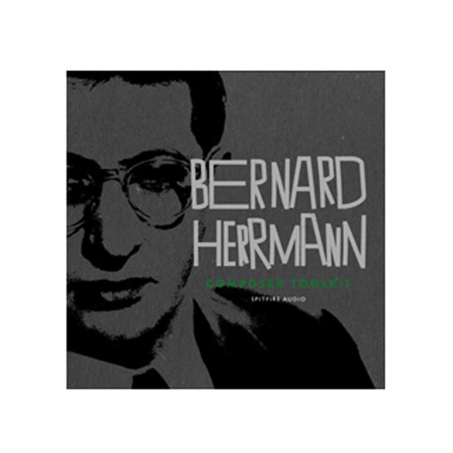SPITFIRE AUDIO/BERNARD HERRMANN COMPOSER TOOLKIT