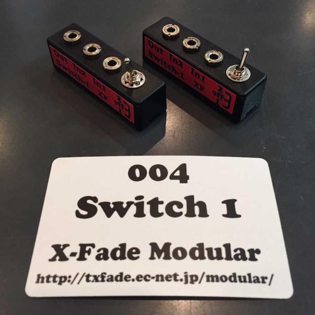 X-Fade Modular/004 Switch-1【在庫あり】【1906WM2】