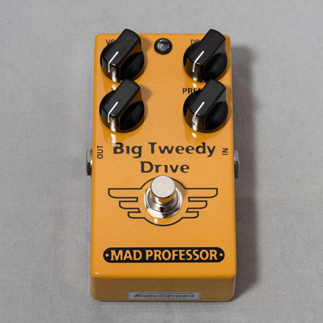 MAD PROFESSOR/Big Tweedy Drive