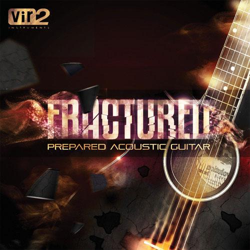 VIR2/FRACTURED PREPARED ACOUSTIC GUITAR【オンライン納品】【在庫あり】