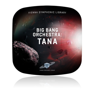 Vienna Symphonic Library/BIG BANG ORCHESTRA: TANA【オンライン納品】【~5/31 期間限定特価キャンペーン】