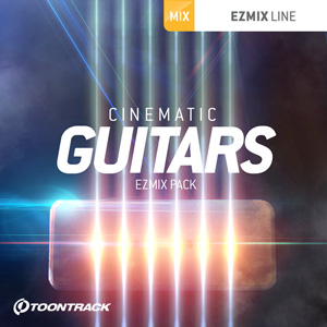TOONTRACK/EZMIX2 PACK - CINEMATIC GUITARS【オンライン納品】【在庫あり】