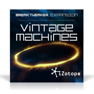 iZotope/BreakTweaker Expansion: Vintage Machines【オンライン納品】