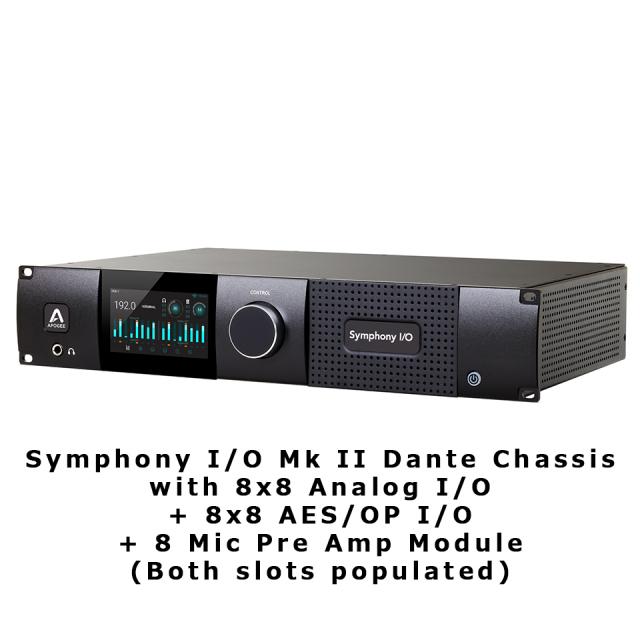 APOGEE/Symphony I/O Mk II Dante Chassis with 8x8 Analog I/O + 8x8 AES/OP I/O + 8 Mic Pre Amp Module