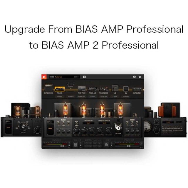 Positive grid/Upgrade From BIAS AMP Professional to BIAS AMP 2 Professional【オンライン納品】【在庫あり】