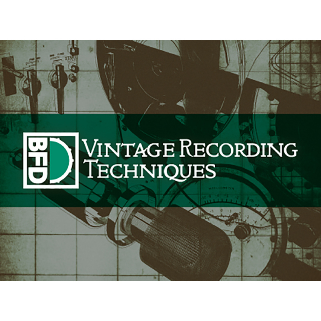 FXPansion/BFD3 Expansion Pack: Vintage Recording Techniques【オンライン納品】【BFD拡張】【在庫あり】
