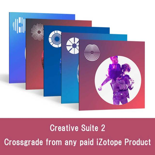 iZotope/Creative Suite 2 Crossgrade from any paid iZotope Product【オンライン納品】【~7/30 期間限定特価キャンペーン】
