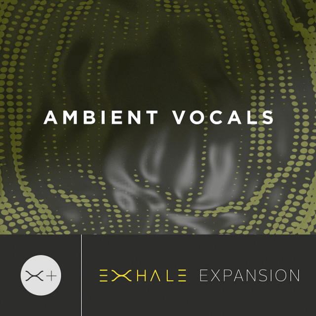 OUTPUT/AMBIENT VOCAL - EXHALE EXPANSION【~8/16 期間限定特価キャンペーン】【オンライン納品】【在庫あり】