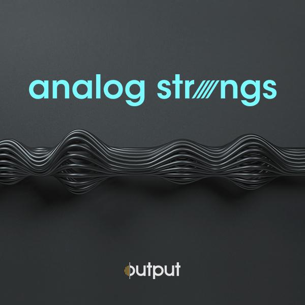 OUTPUT/ANALOG STRINGS【オンライン納品】【在庫あり】