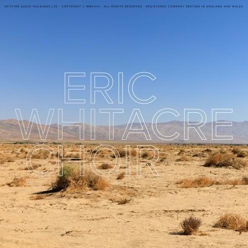 SPITFIRE AUDIO/ERIC WHITACRE CHOIR【オンライン納品】