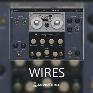 Audio Thing/WIRES【~4/30 期間限定特価キャンペーン】【オンライン納品】【在庫あり】