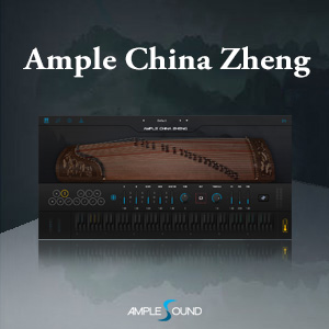AMPLE SOUND/AMPLE CHINA ZHENG【オンライン納品】