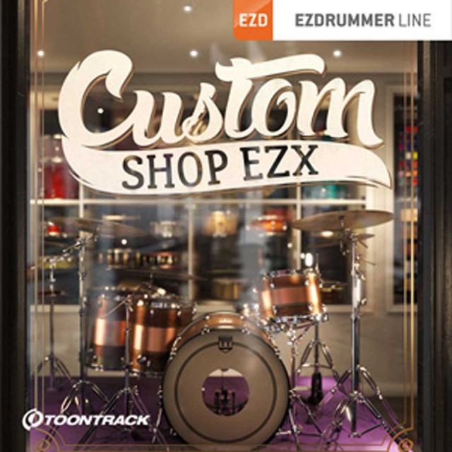 TOONTRACK/EZX CUSTOM SHOP