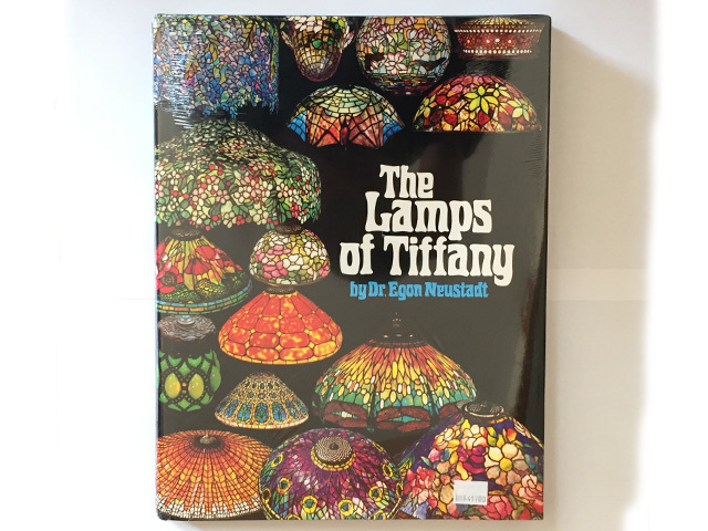 The Lamps of Tiffany by Dr.Egon Neustadt