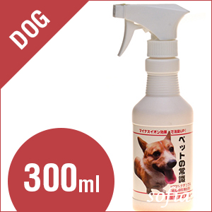 ペットの常識 300ml【犬 消臭】