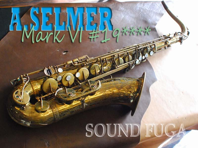 A.SELMER MARK VI 19万番台 オリジナルラッカー テナーサックス